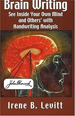Brain Writing!: See Inside Your Own Mind and Others' with Handwriting Analysis 9781892538161