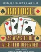 Bridge: 25 Ways to Be a Better Defender 9781897106112