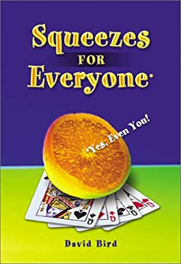 Bridge Squeezes for Everyone: Yes, Even You 9781894154420