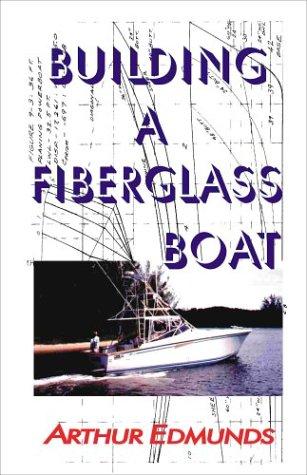 Building a Fiberglass Boat 9781892216168