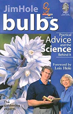 Bulbs: Practical Advice and the Science Behind It 9781894728041