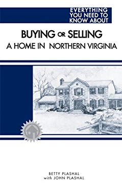 Buying or Selling a Home in Northern Virgina 9781891689604