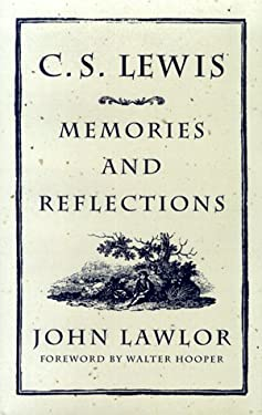 C. S. Lewis: Memories and Reflections - Lawlor, John / Hooper, Walter