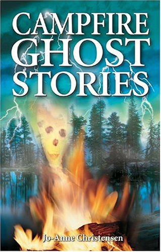 Campfire Ghost Stories 9781894877022