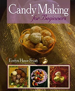 Candy Making for Beginners 9781895569032
