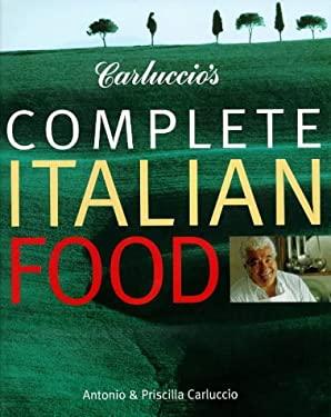 Carluccio's Complete Italian Food 9781899988310