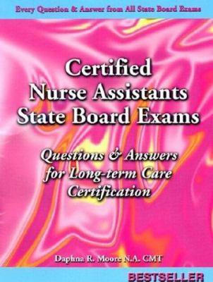 Certified Nurse Assistant's Exam: Questions and Answers for Long Term Care Certification 9781892693440