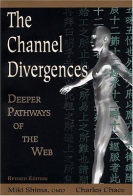 Channel Divergences: Deeper Pathways of the Web 9781891845154