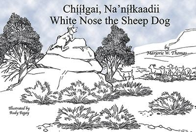 Chiilgai, Na'nilkaadii/White Nose The Sheep Dog 9781893354173