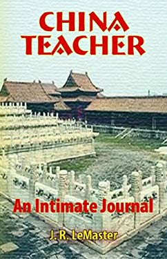China Teacher: An Intimate Journal 9781890357146