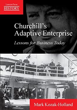 Churchill's Adaptive Enterprise: Lessons for Business Today 9781895186192