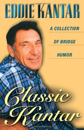 Classic Kantar: A Collection of Bridge Humor 9781894154147
