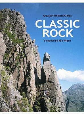 Classic Rock: Great British Rock Climbs 9781898573708