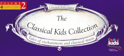 Classical Kids Collection: Volume 2 [With CD] 9781894210515