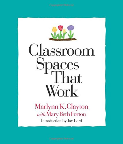 Classroom Spaces That Work 9781892989055