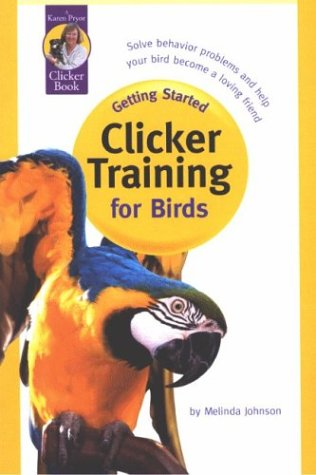 Clicker Training for Birds 9781890948153