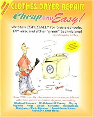 Clothes Dryer Repair: For Do-It-Yourselfers