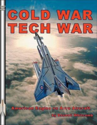 Cold War Tech War: The Politics of America's Air Defense 9781894959773