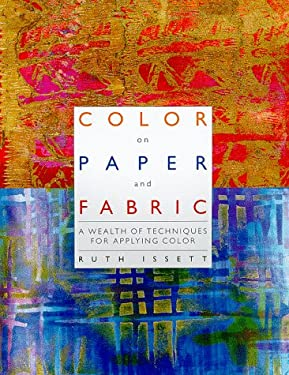 Color on Paper and Fabric 9781893164024