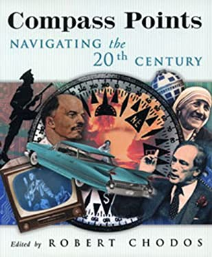 Compass Points: Navigating the Twentieth Century 9781896357324