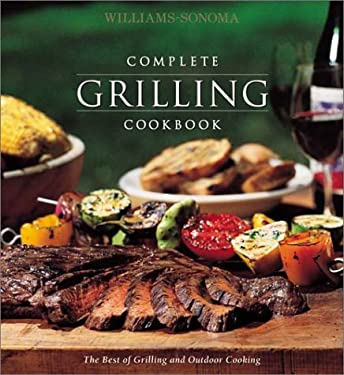 Complete Grilling Cookbook 9781892374424