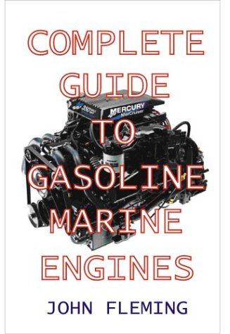 Complete Guide to Gasoline Marine Engines 9781892216304