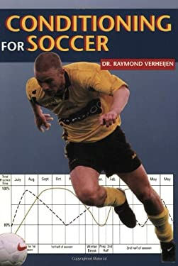 Complete Handbook of Conditioning for Soccer 9781890946050