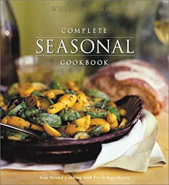 Complete Seasonal Cookbook 9781892374417