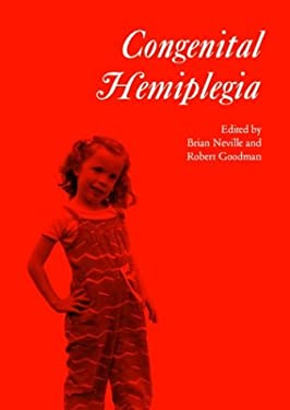 congenital and acquired hemiplegia Treatment of hemiplegia at welling homeopathy involves a when it is known as congenital hemiplegia in which case it is called acquired hemiplegia.