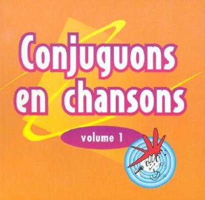 Conjuguons En Chansons 9781895523874
