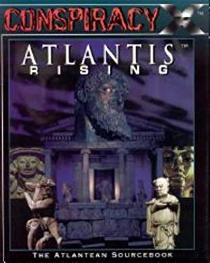 Conspiracy X: Atlantis Rising: The Atlantean Sourcebook 9781891153105