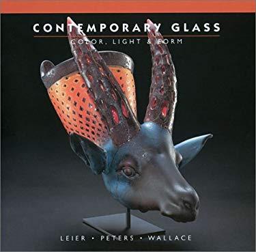 Contemporary Glass: Color, Light & Form 9781893164109
