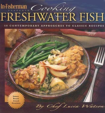 Cooking Freshwater Fish 9781892947727