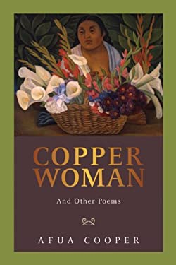 Copper Woman: And Other Poems 9781897045091