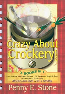 Crazy about Crockery: The Complete Collection--3 Books in One 9781891400360