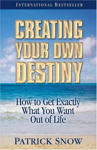 Creating Your Own Destiny 7th Edition 9781890427979