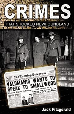 Crimes That Shocked Newfoundland 9781897174302