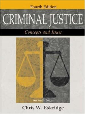 Criminal Justice: Concepts and Issues 9781891487859