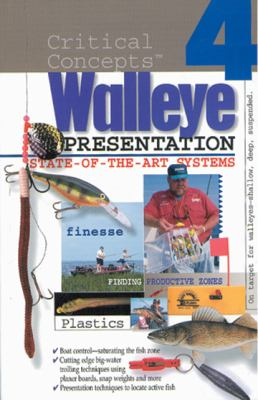 Critical Concepts 4: Stae of the Art Walleye Presentation 9781892947109