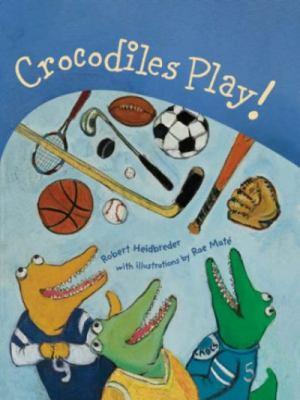 Crocodiles Play 9781896580890