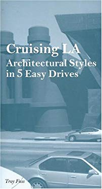 Cruising LA: Architectural Styles in 5 Easy Drives