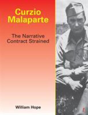 Curzio Malaparte: The Narrative Contract Strained 9781899293223