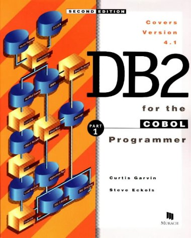 DB2 for the COBOL Programmer 9781890774028