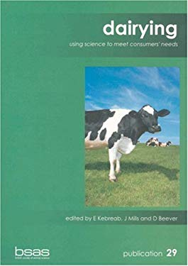 Dairying: Using Science to Meet Consumers' Needs 9781897676141