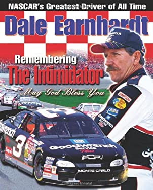 Dale Earnhardt Remembering the Intimidator 9781892049490