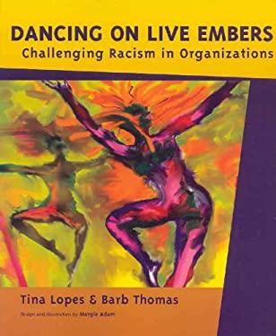 Dancing on Live Embers