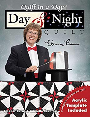 Day & Night Quilt [With Acrylic Template] 9781891776328