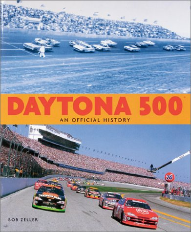 Daytona 500: An Official History 9781893618190