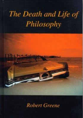 Death and Life of Philosophy 9781890318192