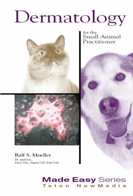 Dermatology for the Small Animal Practitioner 9781893441064